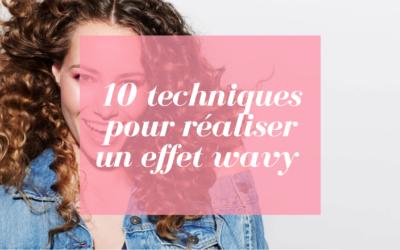 10 techniques pour réaliser un effet wavy pour ses cheveux